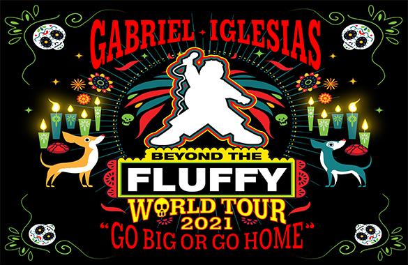 Gabriel Iglesias – Beyond The Fluffy World Tour – Go Big Or Go Home