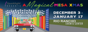 A Magical Mesa XMAS @ Rio Rancho Events Center