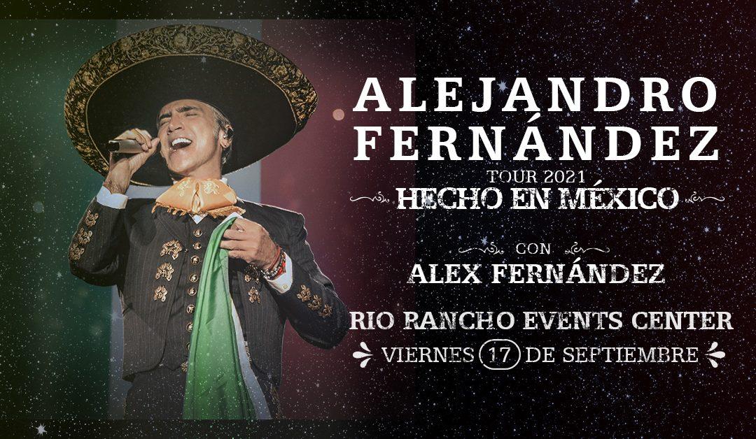 Alejandro Fernández – Hecho en México Tour 2021