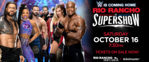 WWE SuperShow @ Rio Rancho Events Center